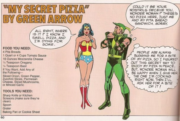 "Green Arrow ""My Secret Pizza"" - DC Super Heroes Super Healthy Cookbook (1981)"