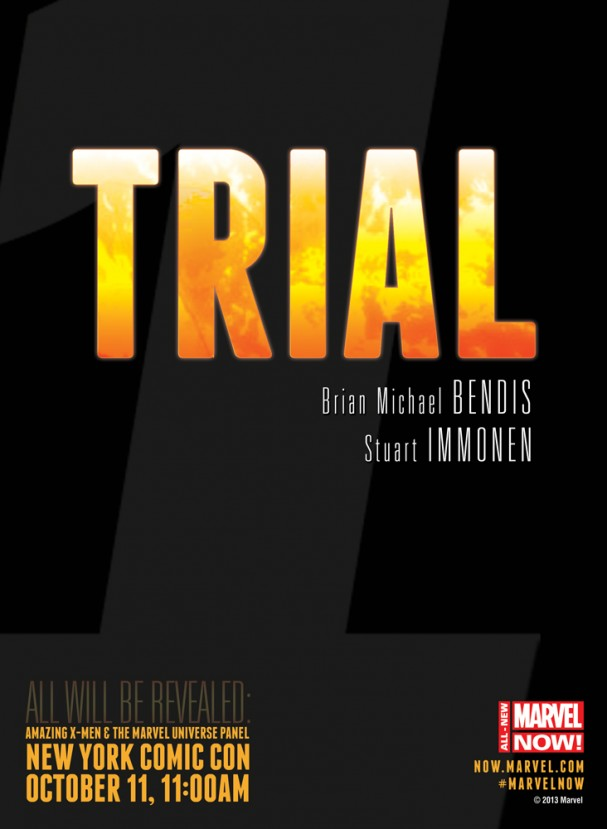 TRIAL (Marvel Now)
