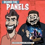 Behind the Panels Issue 103 - Guardians of the Galaxy (Film Special)