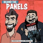 Behind the Panels Issue 106 - The Wake
