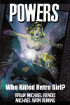 Powers: Who Killed Retro Girl?