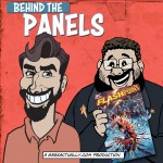 Behind The Panels Issue 111 – Flashpoint
