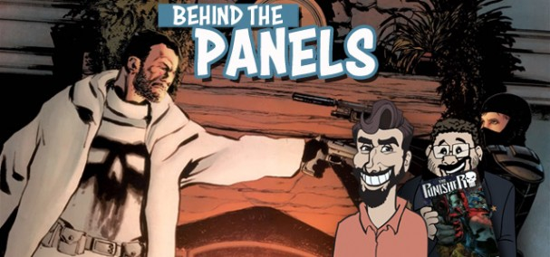 Behind the Panels Issue 113 - The Punisher by Greg Rucka