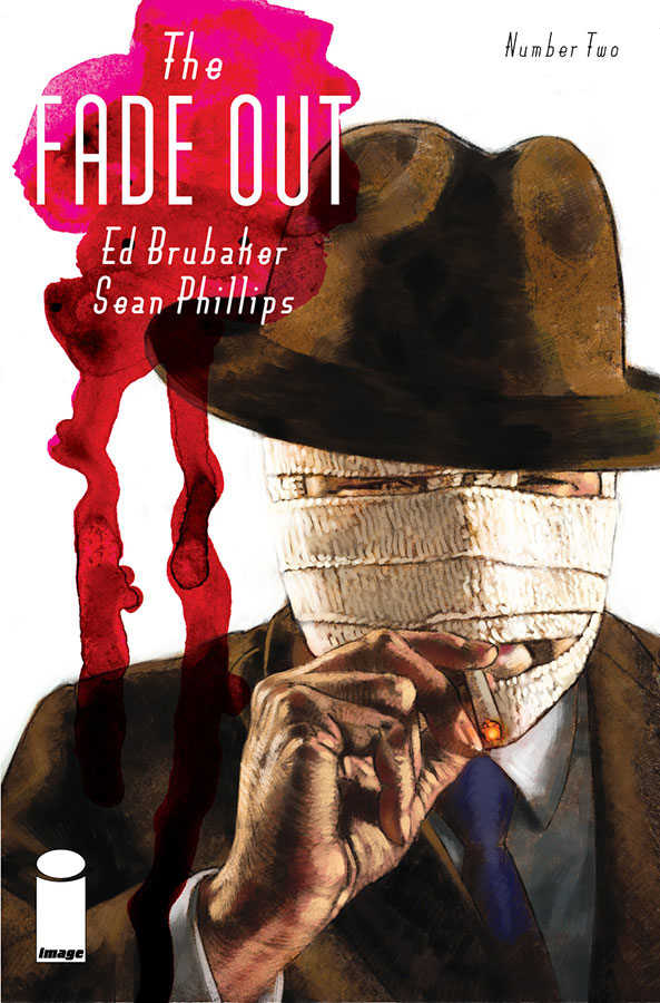 The Fade Out #2 (Image Comics) - Artists: Sean Phillips & Elizabeth Breitweiser