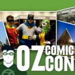 Oz Comic-Con 2015: Perth and Adelaide