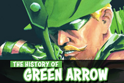 The History of Green Arrow