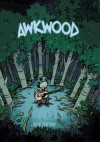 Awkwood