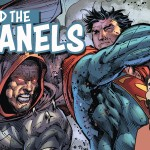 Behind The Panels Issue 131 – Superman Earth One Volume 3