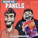 Behind The Panels Issue 134 – Dazzler: The Movie
