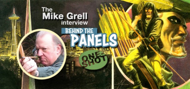 Behind The Panels One-Shot – The Mike Grell Interview
