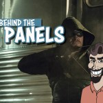 Behind The Panels Issue 143 – Arrow: Season 3/The Flash: Season 1